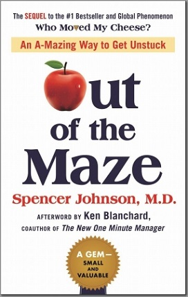 『Out of the Maze:An A-Mazing Way to Get Unstuck』
