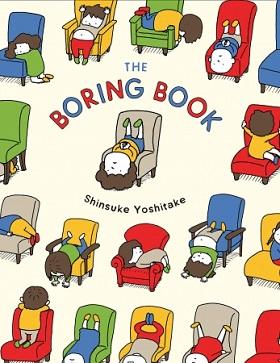 ヨシタケシンスケさん『つまんない つまんない』英語版(The Boring Book)書影